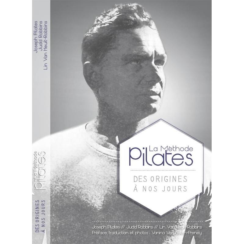 """1re de couverture Livre La Méthode Pilates """"Des Origines à nos jours"""" - Livre Pilates"""